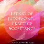 Letting Go Of Judgement by Cindy Stradling CSL, CPC