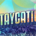 Tips For Planning A Fantastic Staycation by Cindy Stradling CSL, CPC