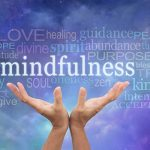 Mindfulness: More Important Now Than Ever by Cindy Stradling CSL, CPC
